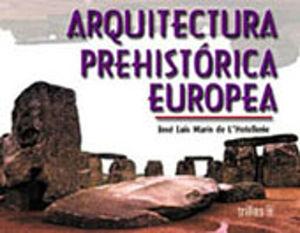 ARQUITECTURA PREHISTORICA EUROPEA
