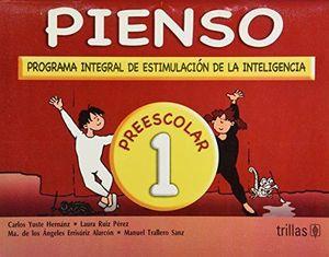 PIENSO 1 PROGRAMA INTEGRAL DE ESTIMULACION DE LA INTELIGENCIA. PREESCOLAR