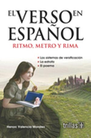 VERSO EN ESPAÑOL RITMO METRO Y RIMA, EL