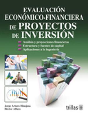 EVALUACION ECONOMICO FINANCIERA DE PROYECTOS DE INVERSION