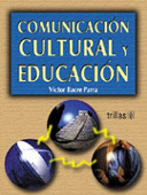 COMUNICACION CULTURAL Y EDUCACION