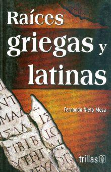 RAICES GRIEGAS Y LATINAS. BACHILLERATO