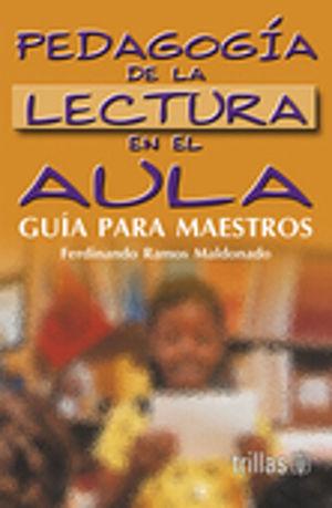 PEDAGOGIA DE LA LECTURA EN EL AULA