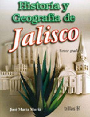 HISTORIA Y GEOGRAFIA DE JALISCO 3. SECUNDARIA