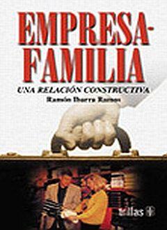 EMPRESA FAMILIAR. UNA RELACION CONSTRUCTIVA