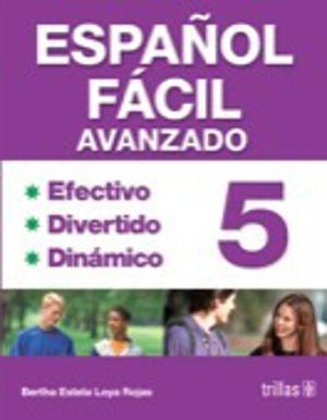 ESPAÑOL FACIL 5. AVANZADO