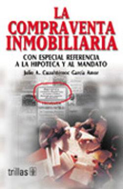 COMPRAVENTA INMOBILIARIA, LA. CON ESPECIAL REFERENCIA A LA HIPOTECA Y AL MANDATO