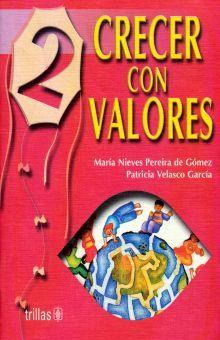 CRECER CON VALORES 2. PRIMARIA