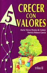 CRECER CON VALORES 5. PRIMARIA
