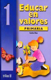 EDUCAR EN VALORES 1. PRIMARIA