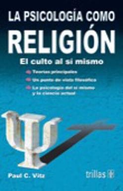 PSICOLOGIA COMO RELIGION, LA