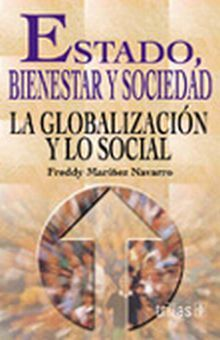 ESTADO BIENESTAR Y SOCIEDAD. LA GLOBALIZACION Y LO SOCIAL
