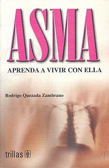 ASMA. APRENDA A VIVIR CON ELLA
