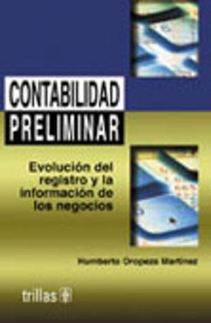CONTABILIDAD PRELIMINAR. EVOLUCION DEL REGISTRO Y LA INFORMACION DE LOS NEGOCIOS