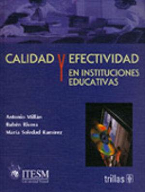 CALIDAD Y EFECTIVIDAD EN INSTITUCIONES EDUCATIVAS