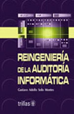 REINGENIERIA DE LA AUDITORIA INFORMATICA