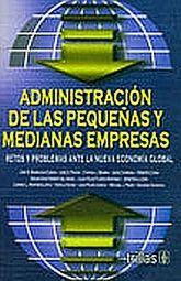 ADMINISTRACION DE LAS PEQUEÑAS Y MEDIANAS EMPRESAS