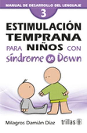 ESTIMULACION TEMPRANA PARA NIÑOS CON SINDROME DE DOWN 3