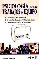 PSICOLOGIA DE LOS TRABAJOS EN EQUIPO