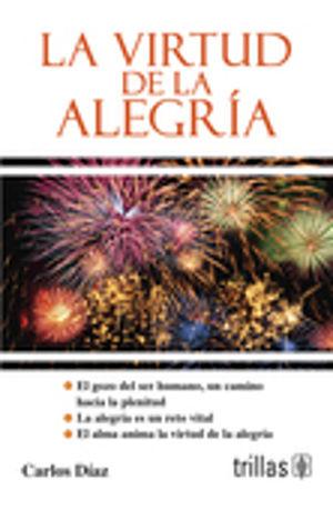 VIRTUD DE LA ALEGRIA, LA