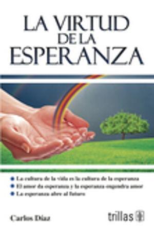 VIRTUD DE LA ESPERANZA, LA