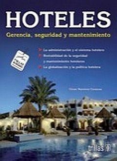 HOTELES. GERENCIA SEGURIDAD Y MANTENIMIENTO