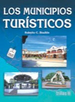 MUNICIPIOS TURISTICOS, LOS