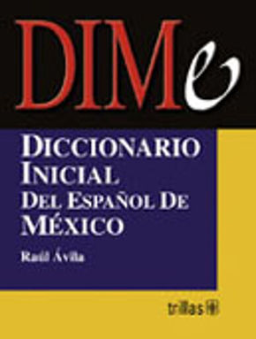 DIME. DICCIONARIO INICIAL DEL ESPAÑOL DE MEXICO