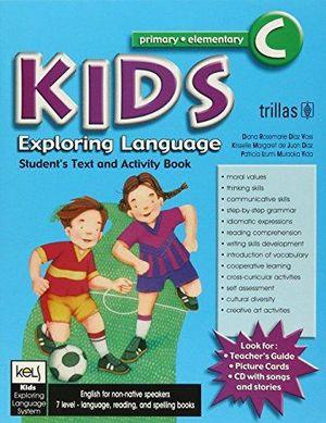 KIDS C EXPLORING LANGUAJE STUDENTS TEXT AND ACTIVITY BOOK