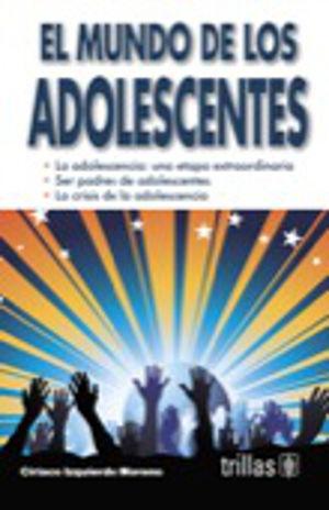 MUNDO DE LOS ADOLESCENTES, EL