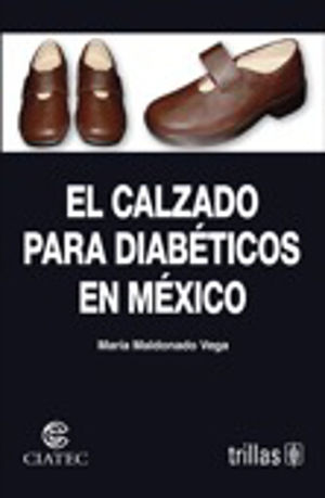 CALZADO PARA DIABETICOS EN MEXICO, EL
