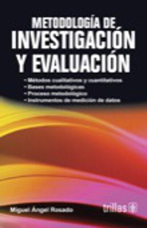 METODOLOGIA DE INVESTIGACION Y EVALUACION