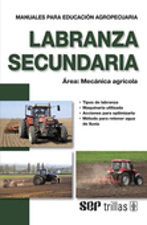 LABRANZA SECUNDARIA / 2 ED.