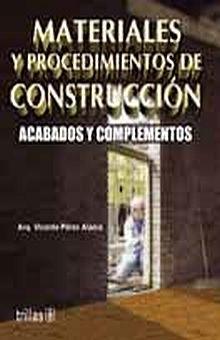 MATERIALES Y PROCEDIMIENTOS DE CONSTRUCCION ACABADOS Y COMPLEMENTOS