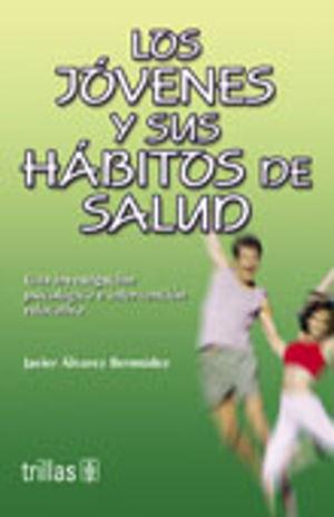 JOVENES Y SUS HABITOS DE SALUD, LOS