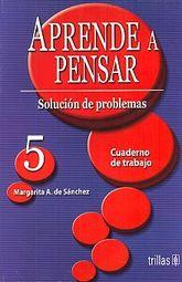 APRENDER A PENSAR 5. CUADERNO DE TRABAJO SECUNDARIA