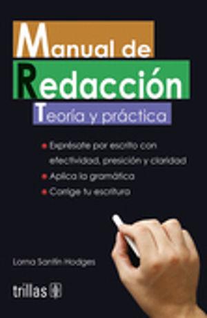 MANUAL DE REDACCION. TEORIA Y PRACTICA