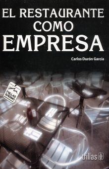 RESTAURANTE COMO EMPRESA, EL / 4 ED.