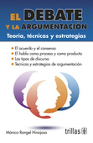 DEBATE Y LA ARGUMENTACION, EL