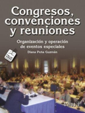 CONGRESOS CONVENCIONES Y REUNIONES. ORGANIZACION Y OPERACION DE EVENTOS ESPECIALES