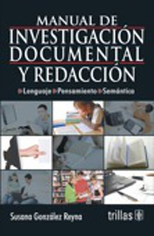 MANUAL DE INVESTIGACION DOCUMENTAL Y REDACCION