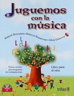 JUGUEMOS CON LA MUSICA. LIBRO PARA EL NIÑO. PREESCOLAR / 2 ED. / (INCLUYE CD)
