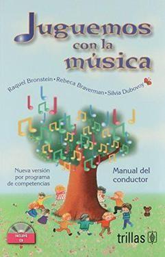 JUGUEMOS CON LA MUSICA MAUAL DEL CONDUCTOR. PREESCOLAR / 2 ED. (INCLUYE CD)