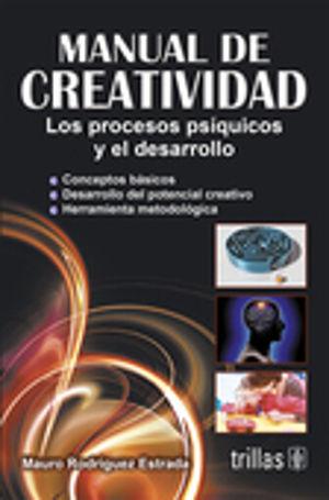 MANUAL DE CREATIVIDAD. LOS PROCESOS PSIQUICOS Y EL DESARROLLO