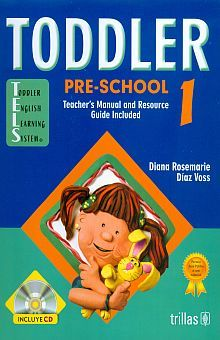 TODDLER PRE-SCHOOL 1. TEACHERS MANUAL AND RESOURCE GUIDE INCLUDED / 3 ED.