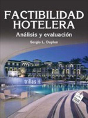 FACTIBILIDAD HOTELERA / ANALISIS Y EVALUACION