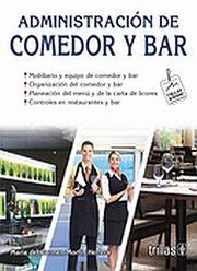 ADMINISTRACION DE COMEDOR Y BAR / 2 ED.