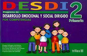 DESDI 2. PROGRAMA DE DESARROLLO EMOCIONAL Y SOCIAL DIRIGIDO PRIMARIA