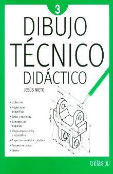 DIBUJO TECNICO DIDACTICO 3. SECUNDARIA