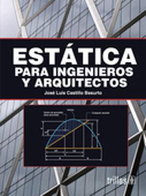 ESTATICA PARA INGENIEROS Y ARQUITECTOS / 2 ED.